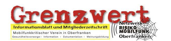 Risiko Mobilfunk Oberfranken - Mitgliederzeitung Grenzwert